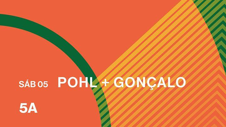Pohl + Gonçalo | 5A - 05.10
