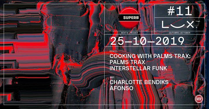 Superb #11: Palms Trax x Interstellar Funk x Charlotte Bendiks