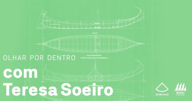 Olhar por Dentro com a historiadora Teresa Soeiro