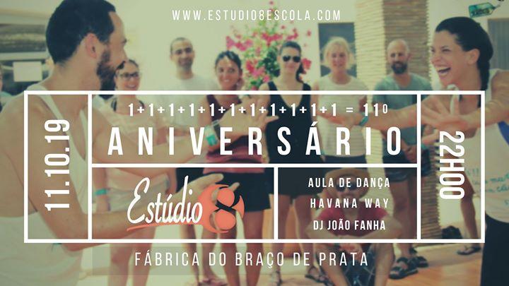 Festa   11º Aniversário Estúdio 8 com Havana Way + DJ João Fanha