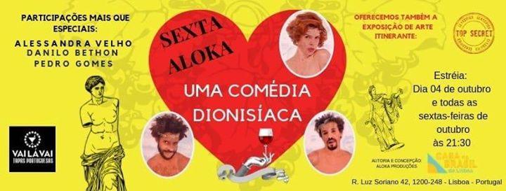 Sexta Aloka - Uma Comédia Dionisíaca