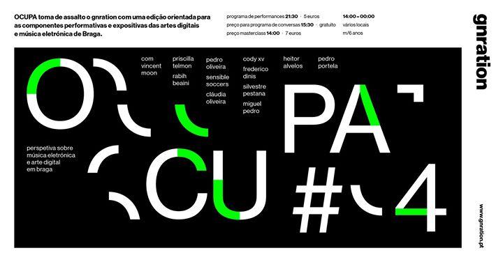 OCUPA #4 - música eletrónica e arte digital em braga | gnration