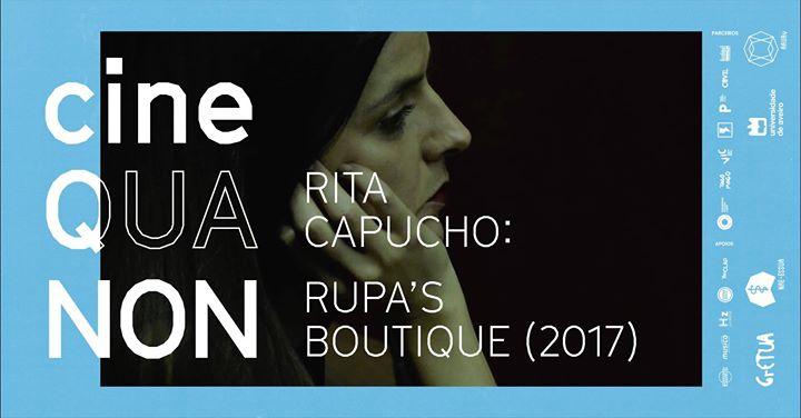 Cine Qua Non: Rita Capucho apresenta Rupa's Boutique (2017)