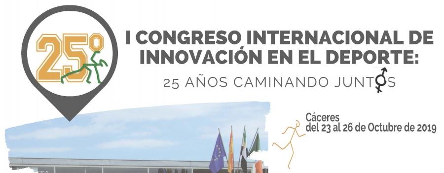 I Congreso Internacional de Innovación en el Deporte. 25 Años Caminando Juntos