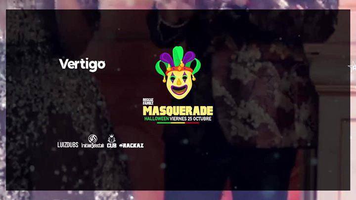 Masquerade by Reggae Family, Halloween Club Vertigo