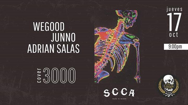 WeGood, Junno y Adrian Salas │ Cantina SCCA