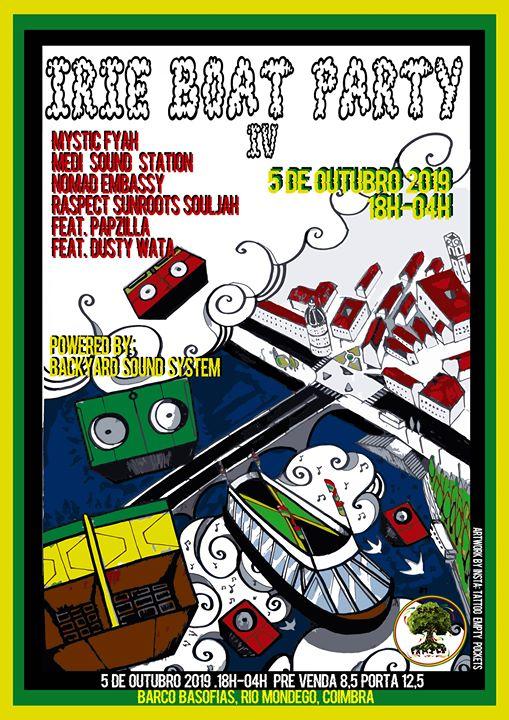 IRiE BOAT PARTY #4 -Dia 5 de Outubro *Barco Basófias,Rio Mondego