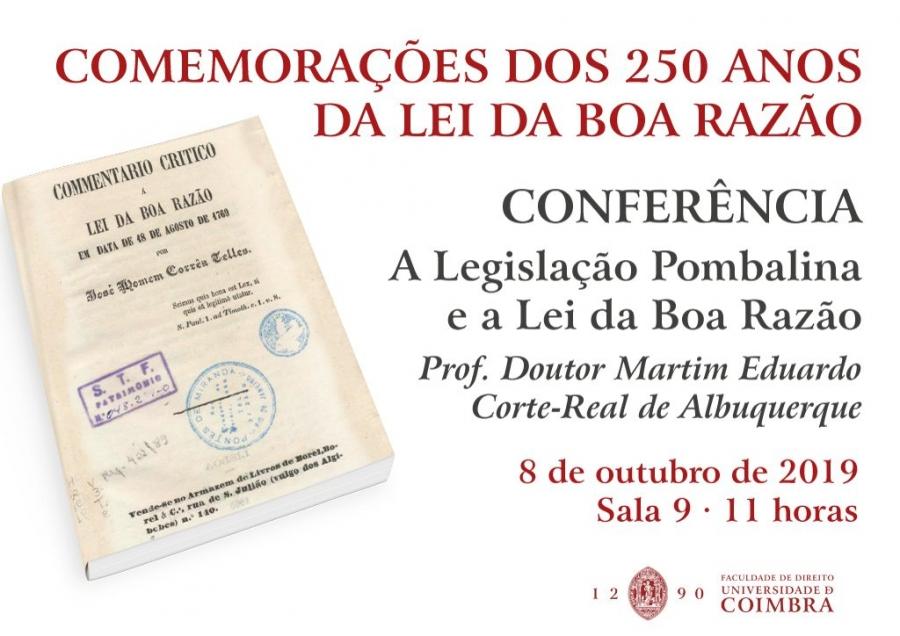 COMEMORAÇÕES DOS 250 ANOS DA LEI DA BOA RAZÃO