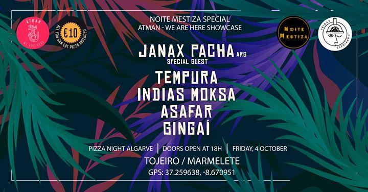 Pizzanight Algarve - Noite Mestiza Special Ātman - We Are Here