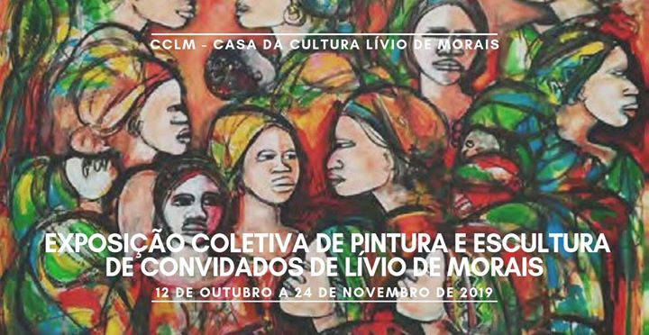 Exposição Coletiva de Pintura e Escultura | 12 out a 24 nov
