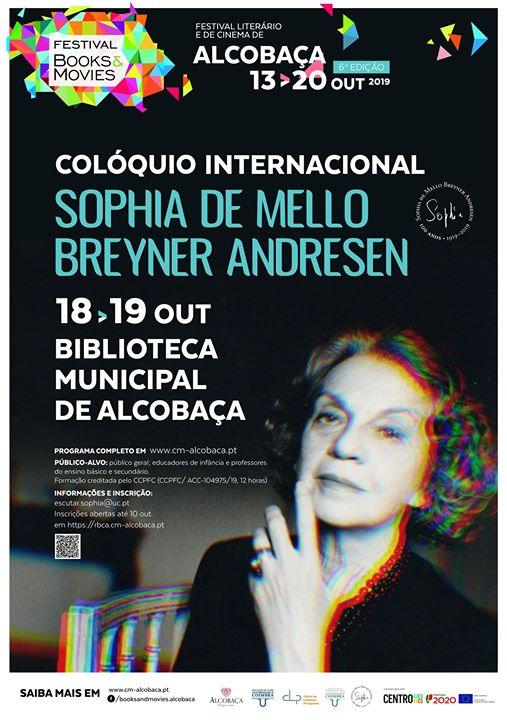 Colóquio Internacional Sophia de Mello Breyner Andresen