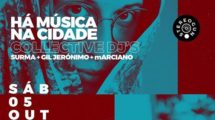 Há Música na Cidade Collective DJ's na Stereogun