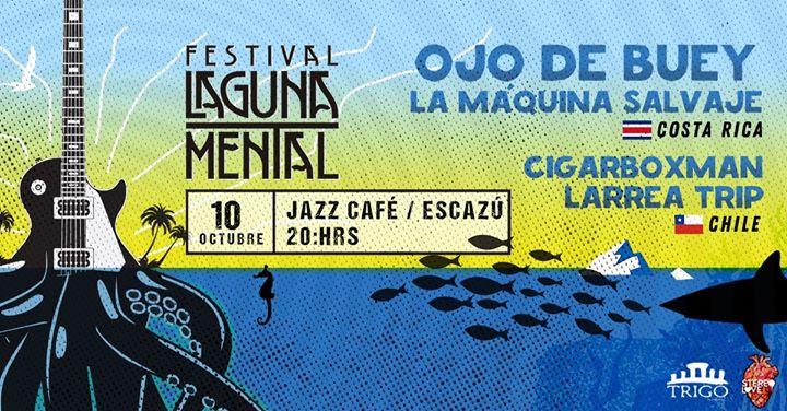 Ojo de Buey en Festival Laguna Mental CR
