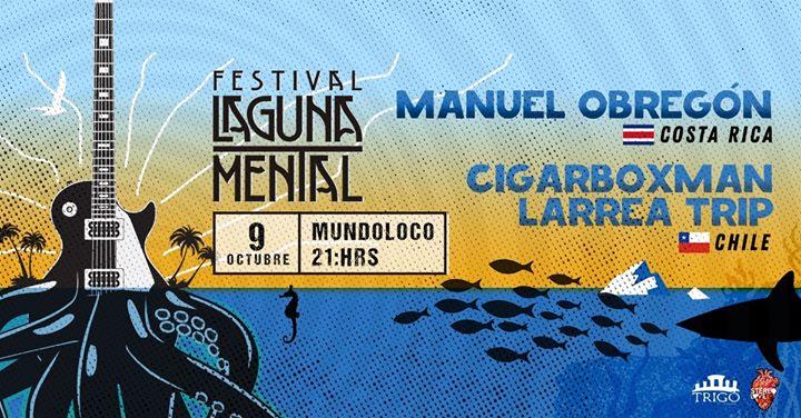 Manuel Obregón en Mundoloco / Festival Laguna Mental CR