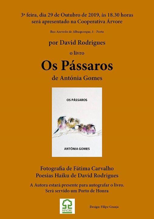 Sessão de Lançamento do Livro 'Os Pássaros de Antónia Gomes'