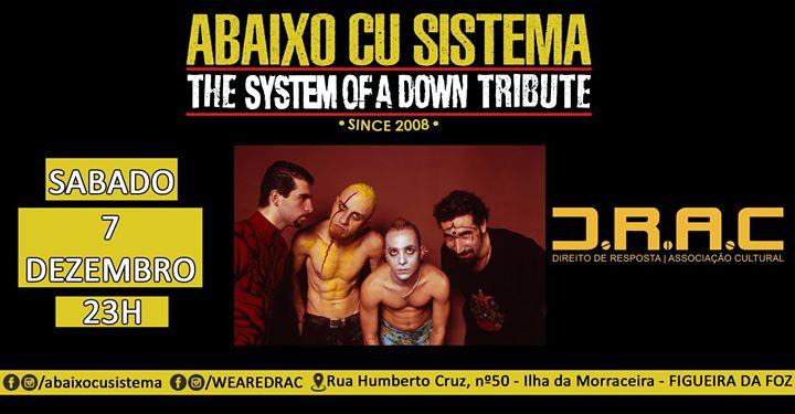 Abaixo Cu Sistema The SOAD Tribute 7 Dezembro DRAC Figueira Foz