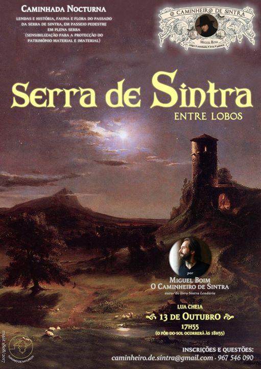 Lua Cheia (Caminhada nocturna) Serra de Sintra Entre Lobos