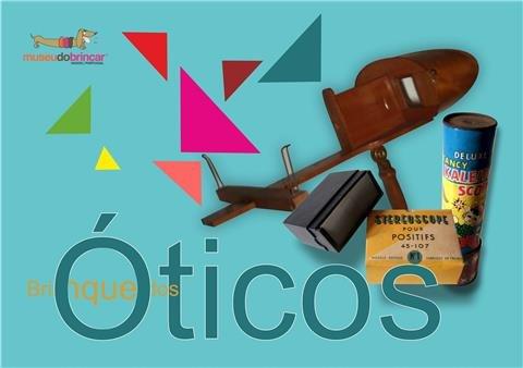 exposição :: B&M - Exposição - Brinquedos Óticos