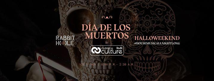 Clubbing Culture presenta Día de los Muertos en Rabbit Hole