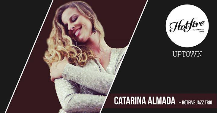 Catarina Almada + Hotfive Jazz trio