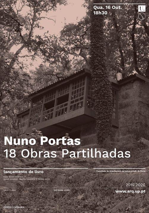 Lançamento: «Nuno Portas. 18 Obras Partilhadas»