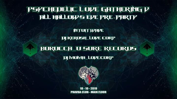 Psychedelic Love Gathering V ♡ [All Hallow's Eve Pre-Party]