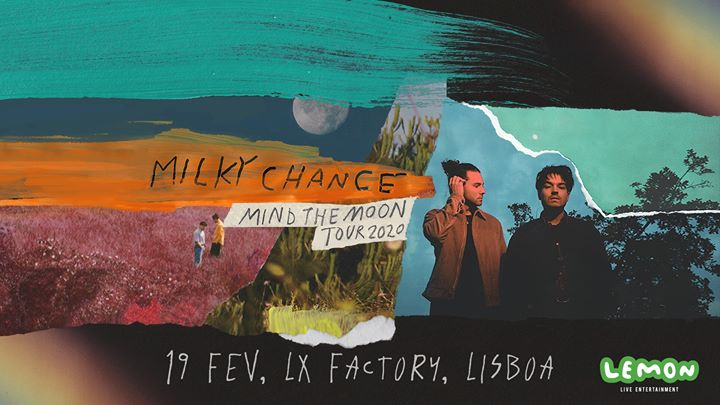 Milky Chance | Lisboa