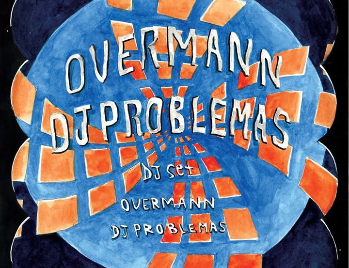 Overmann e Dj Problemas