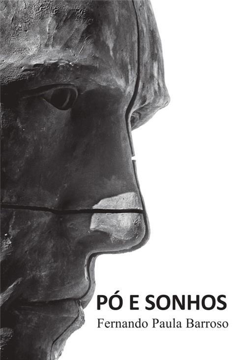 B&M - Lançamento do Livro: Pó e Sonhos - Fernando Paula Barroso