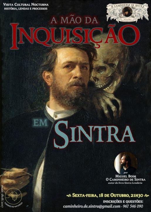 A Mão da Inquisição em Sintra (passeio pedestre nocturno)