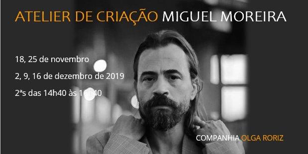 Atelier de Criação por Miguel Moreira