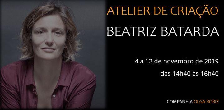 Atelier de Criação por Beatriz Batarda