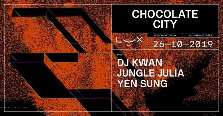 Chocolate City: DJ Kwan x Jungle Julia x Yen Sung