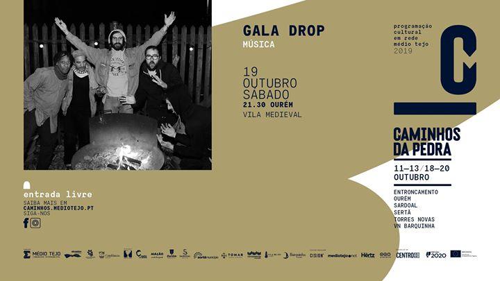 Gala Drop | Caminhos da Pedra