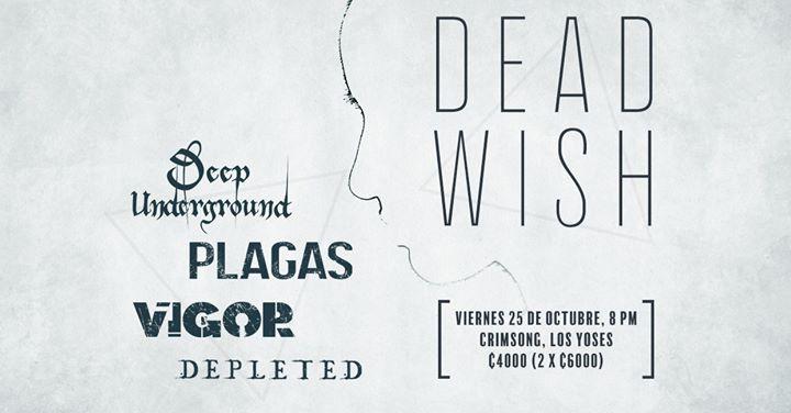 Deep Underground, Plagas, Vigor & Depleted en Crimsong