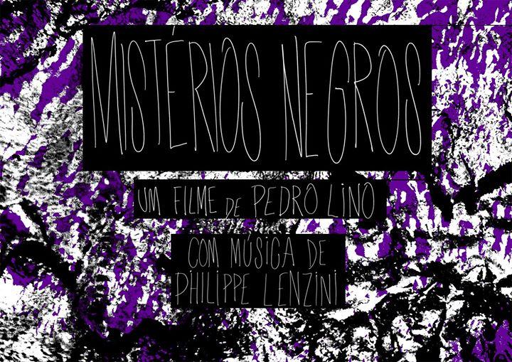 Mistérios Negros - DocLisboa