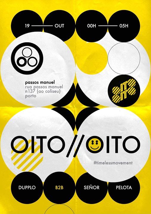 OITO//OITO - Señor Pelota & Dupplo