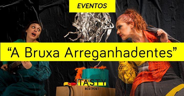 Evento | Teatro 'A Bruxa Arreganhadentes'