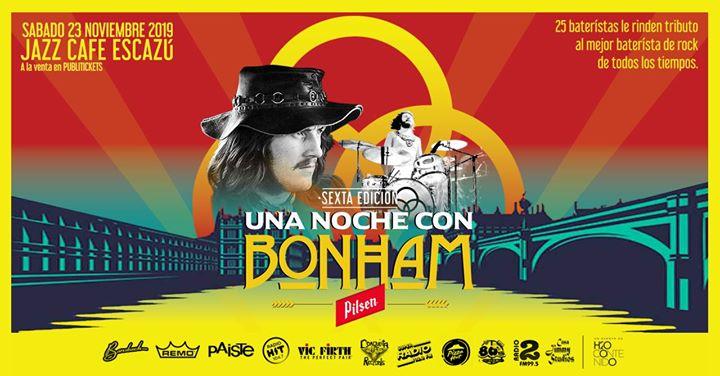 Una Noche con Bonham 2019 - La Sexta Edición