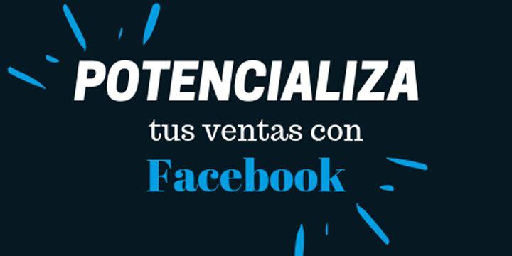 Potencializa Tus Ventas Con Facebook (express)