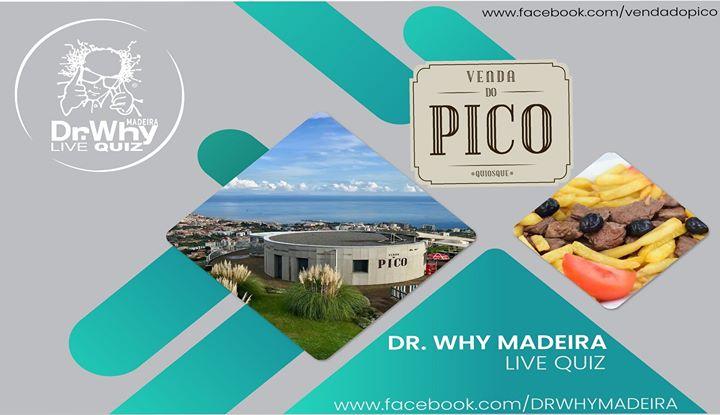Dr.Why Madeira Live Quiz @Venda do Pico