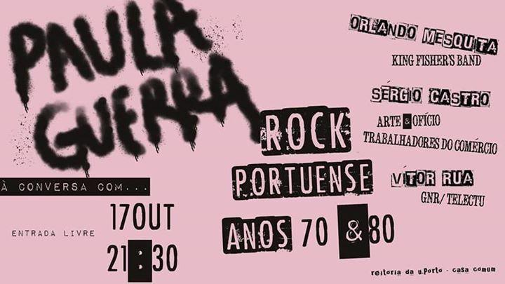Paula Guerra à Conversa Com 'Rock Portuense dos Anos 70 e 80'