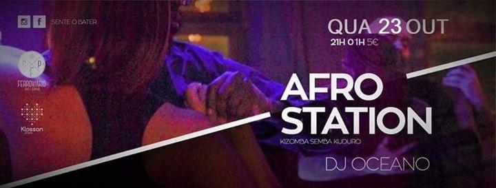 Afro'Station I Quarta feira 23 Outubro