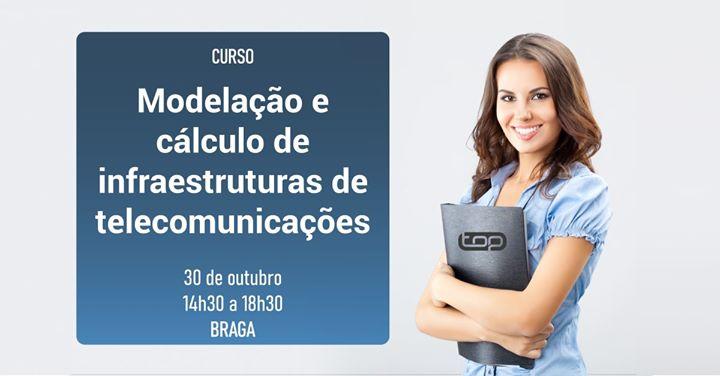 Curso- Modelação e Cálculo de Infraestruturas e Telecomunicações
