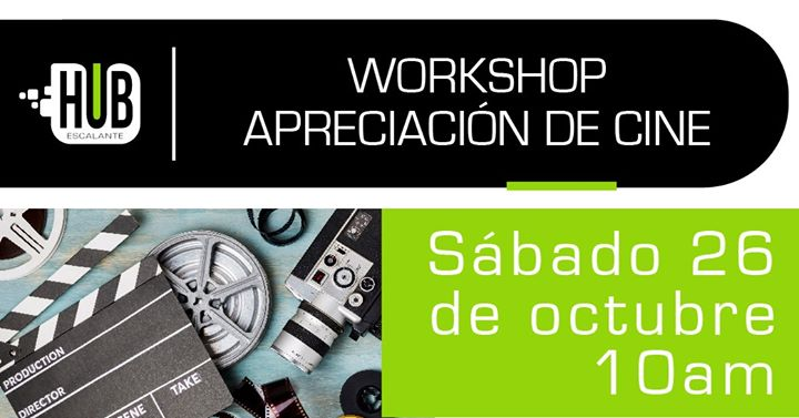 Workshop: Apreciación de Cine