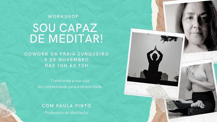 Workshop Sou Capaz De Meditar!