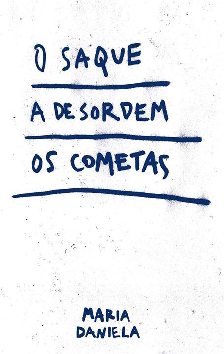 OSaqueADesordemOsCometas*Maria Daniela & Douda Correria