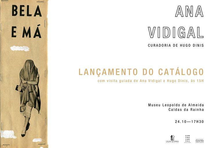 Lançamento Catálogo da Exposição de Ana Vidigal BELA E MÁ