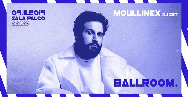 Ballroom : Back to the Dark Room c/ Moullinex