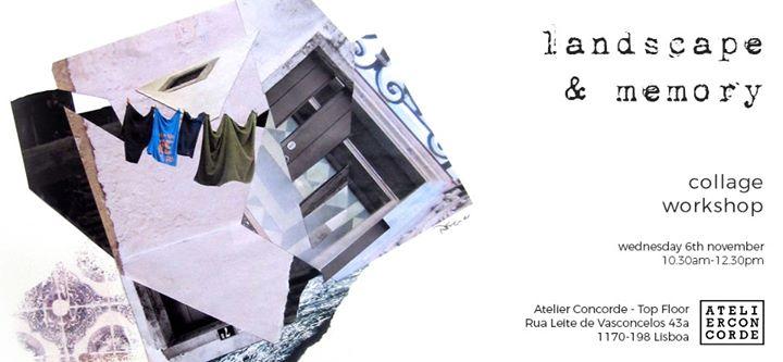 Collage Workshop - Landscape & Memory